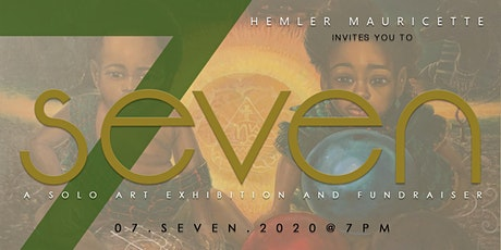 Hemler Mauricette presents 7SEVEN - A Solo Art Exhibition and Fundraiser tickets