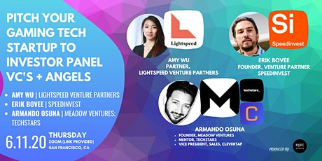 Pitch Your Gaming Tech Startup to Investor Panel VCs and Angels (On Zoom) tickets