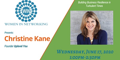 Christine Kane: Building Business Resilience in Turbulent Times tickets