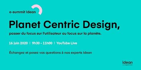 e-summit - Planet Centric Design,  passer du focus sur l'utilisateur au focus sur la planète billets