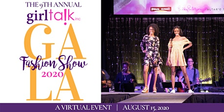 9th Annual Girl Talk Fashion Show Gala - A VIRTUAL EVENT tickets