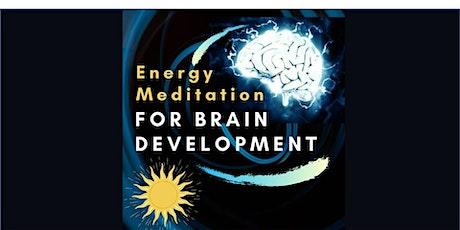 Energy Meditation for Brain Development (Online Zoom Live) tickets