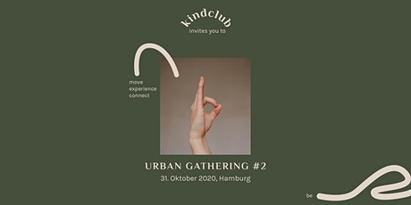 kindclub Urban Gathering #2 // Hamburg Tickets