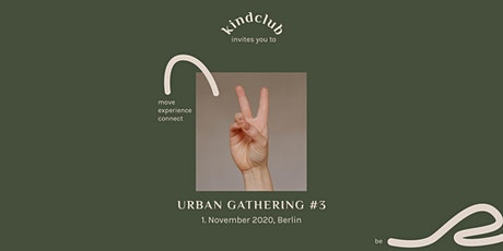 kindclub Urban Gathering #3 // Berlin billets