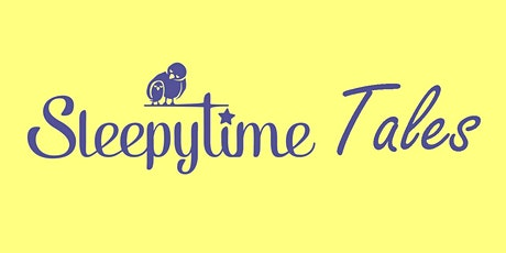 Sleepytime Tales tickets