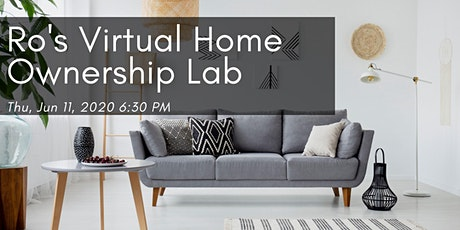 Ro's Virtual Home Ownership Lab tickets