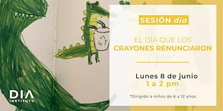"""Sesión dia para niños: """"El día que los crayones renunciaron"""" boletos"""