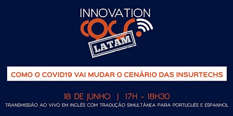 CQCS INNOVATION - Como o Covid19 vai mudar o cenário das Insurtechs tickets
