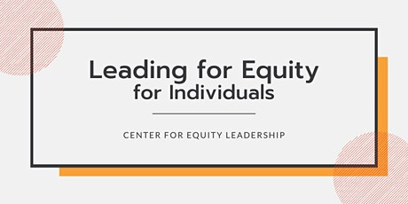 Leading for Equity: Individuals | Nov 2–Dec 14, 2020 tickets
