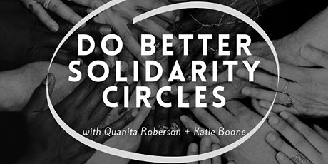 Do Better Solidarity Circles tickets