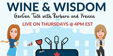 Wine & Wisdom: GovCon Talk with Barbara and Yvonne tickets