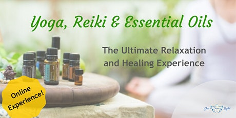 Yoga, Reiki & Essential Oils tickets