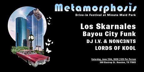 Metamorphosis Drive-In Music Festival at Minute Maid Park tickets