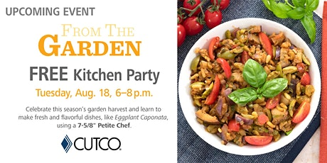 FREE Cooking Class: From the Garden tickets