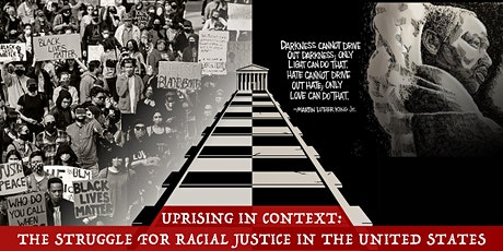 Uprising in Context: The Struggle for Racial Justice in the United States tickets