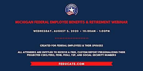Michigan Federal Employee Benefits & Retirement Webinar tickets