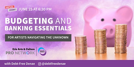 Budgeting and Banking Essentials for Artists Navigating the Unknown Webinar tickets