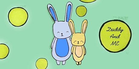 30min Father's Day Event - Bunny Daddy & Me @3PM (Ages4+) tickets
