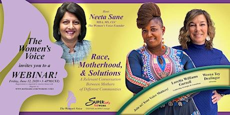 Dialogue on Race, Motherhood & Solutions: The Women's Voice tickets