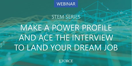 STEM Series Make a power profile & ace the interview to land your dream job tickets