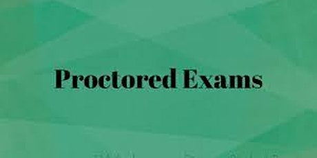 Proctored Exams tickets