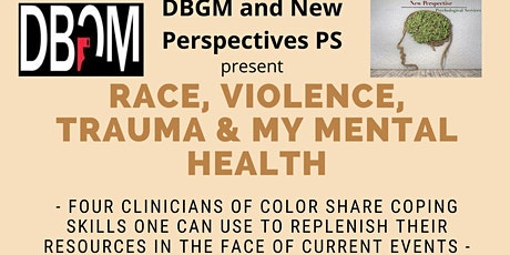 Racism, Violence, Trauma, and My Mental Health tickets