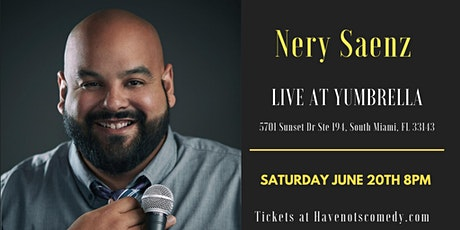 Have-Nots Comedy Presents Nery Saez tickets