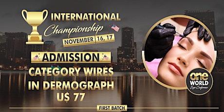 Campeonato One World Expo 2020 - Wires in Dermograph ingressos