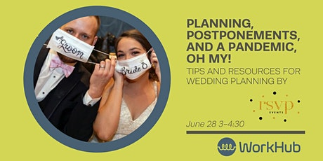 Planning, Postponements, and a Pandemic, Oh My! tickets