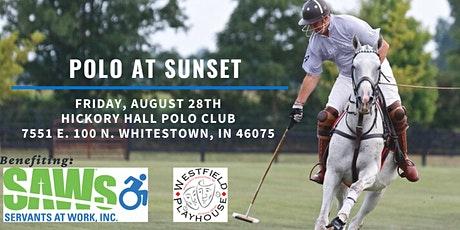 SAWs -Westfield Playhouse Polo at Sunset Charity Event tickets