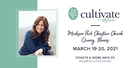 Cultivate® - March 19-20, 2021 | Quincy, IL tickets