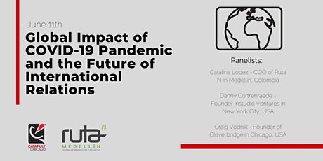 Global Impact in a Post COVID19 Pandemic/ Future of International Relations tickets