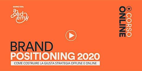 Brand Positioning 2020 biglietti
