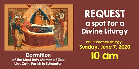 "The ""PPC Practice"" Divine Liturgy,on Sunday June 7 at 10 with meeting after tickets"