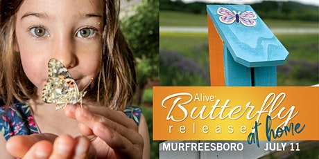Murfreesboro Butterfly Curbside Pick up tickets