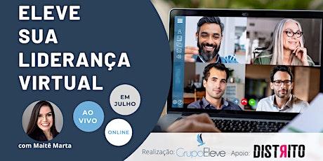 ELEVE sua Liderança Virtual (Mentoria on-line) ingressos