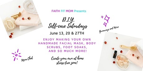 D.I.Y. Self- Care Saturdays at Home tickets