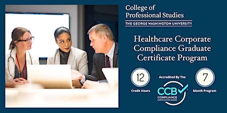 Healthcare Corporate Compliance Graduate Certificate  - Online Info Session tickets