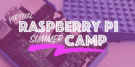 Virtual Raspberry Pi Coding Summer Camp (3 days) tickets