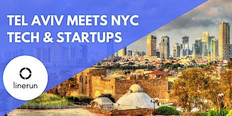 Tel Aviv Meets NYC Tech:  Exploring Future Trends & Opportunities tickets