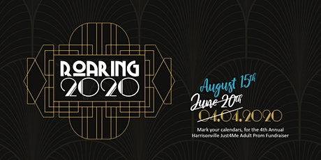 Roaring 2020 {4th Annual Just4Me Adult Prom Fundraiser} tickets