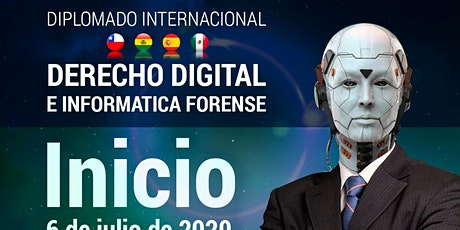 Invitacion al Diplomado Internacional Derecho Digital e Informatica Forense tickets