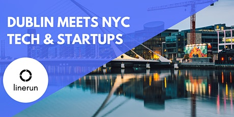 Dublin Meets NYC Tech:  Exploring Future Trends & Opportunities tickets