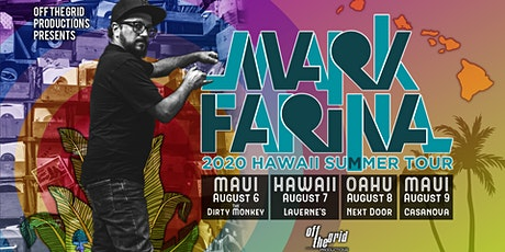 Mark Farina -  Hawaii Summer Tour! tickets