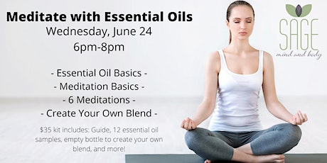 Meditate with Essential Oils Virtual Experience tickets