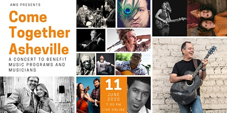COME TOGETHER Asheville - Benefit for Asheville Music School and Musicians tickets