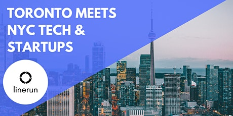 Toronto Meets NYC Tech:  Exploring Future Trends & Opportunities tickets