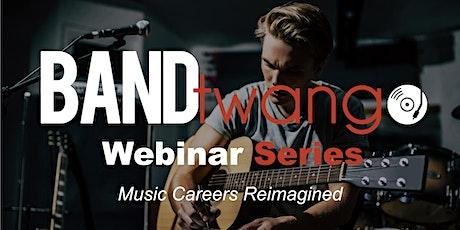 Music Careers ReImagined Webinar Series tickets