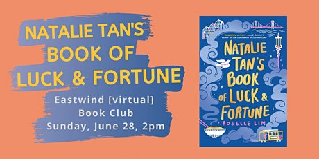 Book Club: Natalie Tan's Book of Luck and Fortune tickets