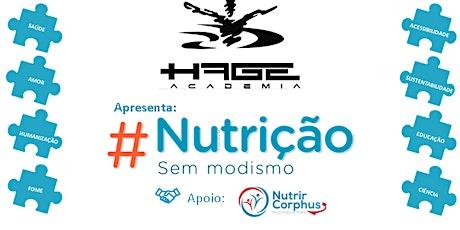 #NutriçãoSemModismo Hage Academia bilhetes
